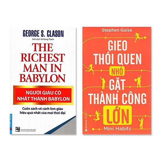 Combo: Người Giàu Có Nhất Thành Babylon, Gieo Thói Quen Nhỏ Gặt Thành Công Lớn