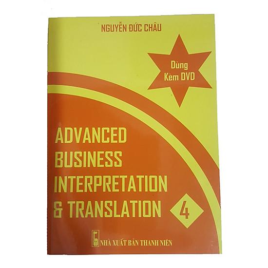 Phiên dịch & Biên dịch Thương mại (Advanced Business Interpretation & Translation 4)