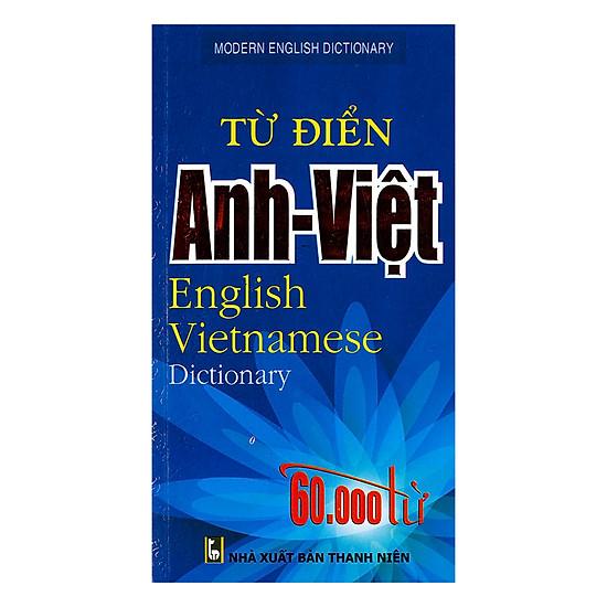 Từ Điển Anh – Việt 60.000 Từ