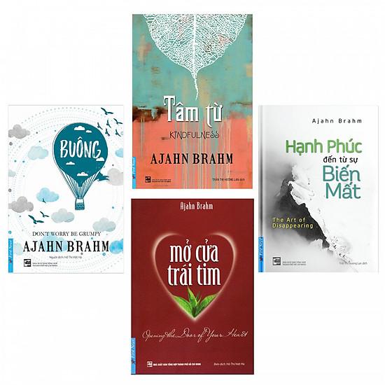 Combo 4 cuốn sách của Thiền sư Ajahn Brahm: Tâm Từ + Buông bỏ buồn buông + Mở cửa trái tim + Hạnh phúc đến từ sự biến mất