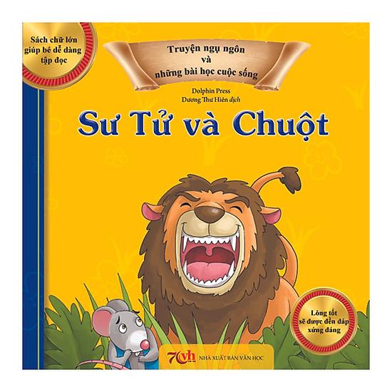 Truyện Ngụ Ngôn Và Những Bài Học Cuộc Sống: Sư Tử Và Chuột