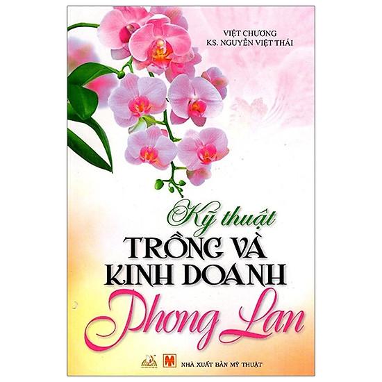 Kỹ Thuật Trồng Và Kinh Doanh Phong Lan (2015)