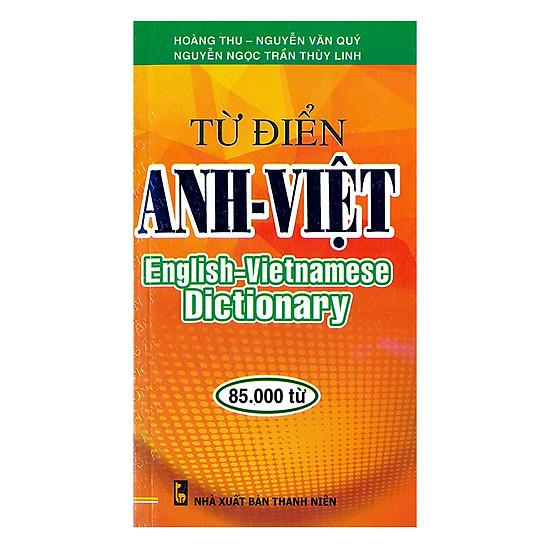 Từ Điển Anh – Việt 85.000 Từ