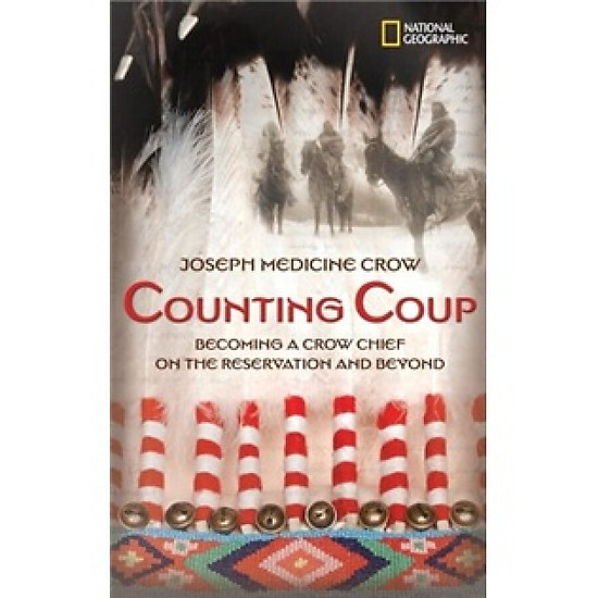 Hình đại diện sản phẩm Counting Coup: Becoming a Crow Chief on the Reservation and Beyond