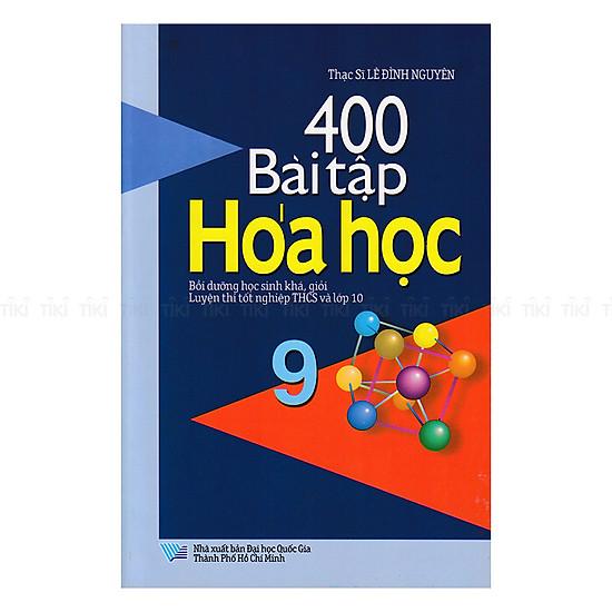 400 Bài Tập Hóa Học Lớp 9