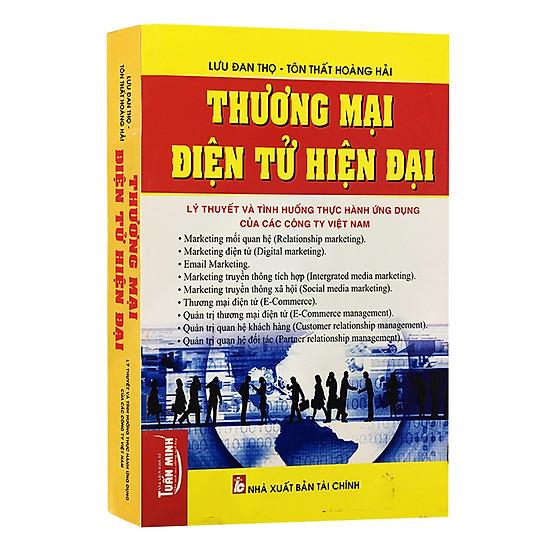 Thương Mại Điện Tử Hiện Đại - Thực Hành Ứng Dụng Của Các Công Ty Việt Nam