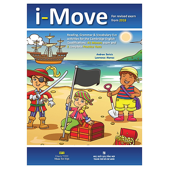 I-Move (For Revised Exam From 2018 – A1 Movers Exam And 2 Complete Practice Tests) (Kèm 1 Đĩa Mp3)