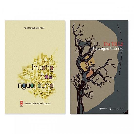 Combo 2 quyển thơ hay: Trên Ngọn Tình Sầu + Thương Hoài Người Dưng