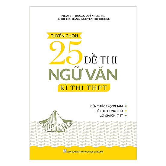 Tuyển Chọn 25 Đề Thi Ngữ Văn Kì Thi THPT 2019