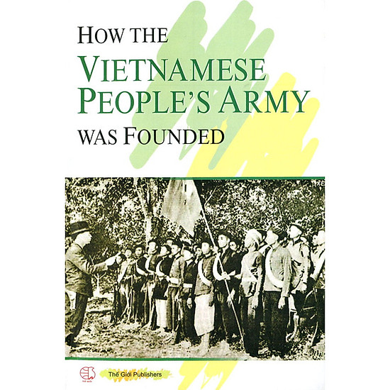 How The Vietnamese People's Army Was Founded