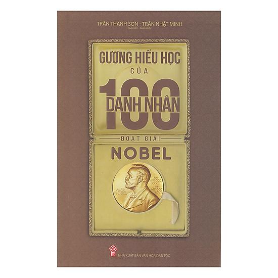 Gương Hiếu Học Của 100 Danh Nhân Đoạt Giải Nobel