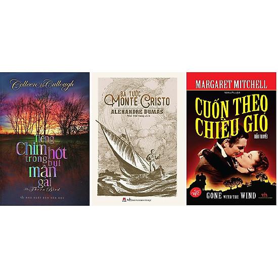 Bộ Ba tiểu thuyết kinh điển lãng mạn hay nhất: Tiếng Chim Hót Trong Bụi Mận Gai + Bá Tước Monte Cristo + Cuốn Theo Chiều Gió