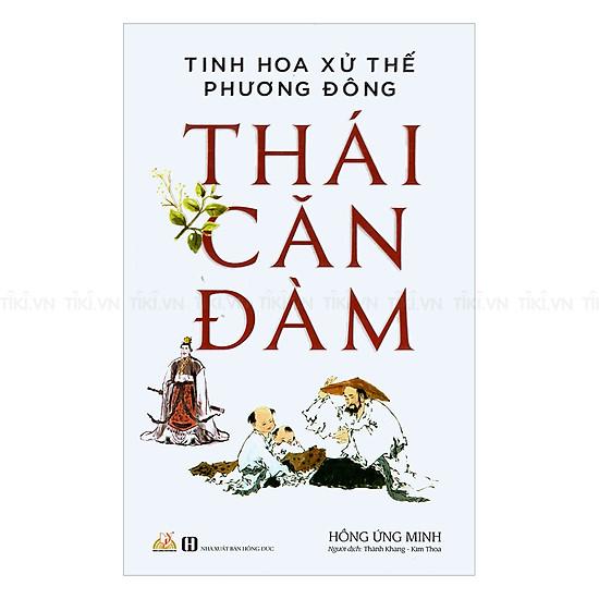 Thái Căn Đàm - Tinh Hoa Xử Thế Phương Đông
