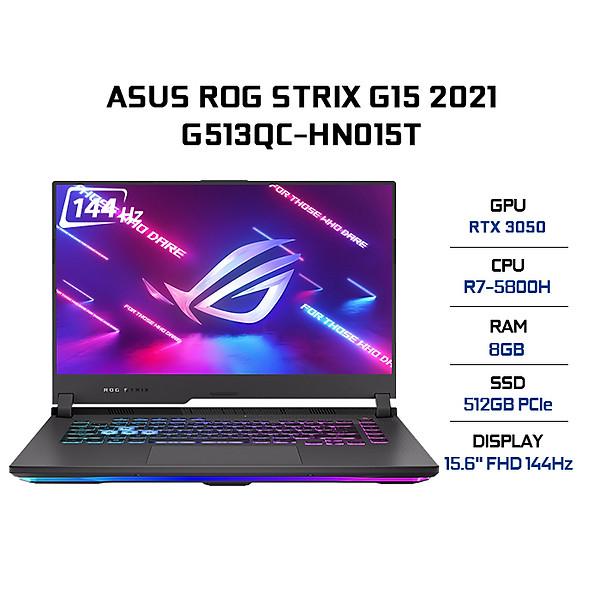 Laptop Asus ROG Strix G15 G513QC-HN015T (AMD R7-5800H/ 8GB (8×1) DDR4 3200MHz/ 512GB SSD PCIE G3X4/ RTX 3050 4GB GDDR6/ 15.6 FHD IPS, 144Hz/ Win10) – Hàng Chính Hãng