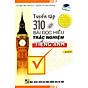 Tuyển Tập 310 Bài Đọc Hiểu Trắc Nghiệm Tiếng Anh thumbnail
