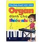 Phương Pháp Học Đàn Organ Dành Cho Thiếu Nhi thumbnail