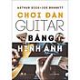 Chơi Đàn Guitar Bằng Hình Ảnh (Tái Bản) thumbnail