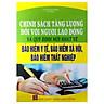 Chính Sách Tăng Lương Đối Với Người Lao Động Và Quy Định Mới Nhất Về Bảo Hiểm Y Tế, Bảo Hiểm Xã Hội, Bảo Hiểm Thất Nghiệp