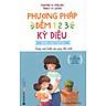 Phương Pháp Đếm 1-2-3 Kỳ Diệu Dành Cho Trẻ Em