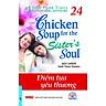 Chicken Soup For The Soul 24 - Điểm Tựa Yêu Thương (Tái Bản 2016)