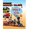 Sách Tương Tác - Big book - Cuốn sách khổng lồ về tàu hỏa