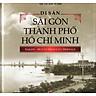 Di Sản Sài Gòn Thành Phố Hồ Chí Minh