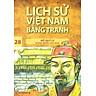 Lịch Sử Việt Nam Bằng Tranh Tập 28: Hồ Quý Ly Vị Vua Nhiều Cải Cách (Tái Bản)