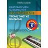 Giúp Giáo Viên Sử Dụng Tốt Đàn Phím Điện Tử Trong Thiết Kế Bài Giảng Âm Nhạc Lớp 5 (Kèm CD)