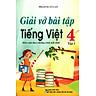 Giải Vở Bài Tập Tiếng Việt  Lớp 4 (Tập 1) - Tái Bản