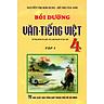 Bồi Dưỡng Văn - Tiếng Việt Lớp 4 (Tập 1)