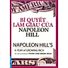 Bí Quyết Làm Giàu Của NapoLeon Hill (Tái Bản 2016)