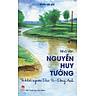 Nhà Văn Nguyễn Huy Tưởng - Từ Khởi Nguồn Dục Tú - Đông Anh