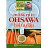 Phương Pháp Ohsawa - Hỏi Và Đáp