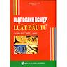 Luật Doanh Nghiệp - Luật Đầu Tư (Song Ngữ Việt - Anh)