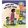 Bộ Sách Kĩ Năng Giúp Trẻ Tư Duy Tích Cực - Vượt Qua Nỗi Thất Vọng