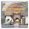 Truyện Song Ngữ Anh Việt - Vịt Đẻ Trứng Vàng