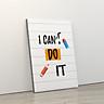 Tranh trang trí treo tường tạo động lực: (UP- 287) I can't do it