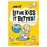 Tủ Sách Cùng Con Giỏi Ngoại Ngữ - Let Me Kiss Better! Thổi Phù Cho Hết Đau Nhé! (Quà Tặng TickBook Đặc Biệt)