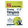 66 Bài Trắc Nghiệm Từ Vựng Tiếng Anh Kinh Tế Thương Mại