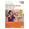 Rèn Kỹ Năng Làm Bài Tìm Lỗi Sai Môn Tiếng Anh (Bộ Sách Cô Mai Phương)