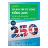 250 Bài Tập Từ Vựng Tiếng Anh - Trình Độ Sơ Cấp Và Trung Cấp (Tái Bản)