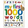 1000 Từ Tiếng Anh Đầu Tiên (Tái Bản)