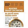 HBR On Making Smart Decisions - Ra Quyết Định Thông Minh (Quà Tặng Card đánh dấu sách đặc biệt)
