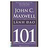 Lãnh Đạo - 101 Những Điều Lãnh Đạo Cần Biết