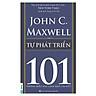 Tự Phát Triển - 101 Những Điều Lãnh Đạo Cần Biết