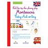 Sách Bài Tập Theo Phương Pháp Montessori - Tiếng Anh Vỡ Lòng (Kèm 1 Đĩa Mp3)
