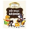 Gợi Mở Tâm Hồn Trẻ - Đội Nhạc Bremen