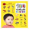 100 Từ Đầu Đời Của Bé: Con Vật (Tái Bản)