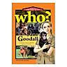 Who? Chuyện Kể Về Danh Nhân Thế Giới: Jane Goodall (Tái Bản 2019)