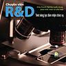 Chuyên Viên R&D (Ứng viên, nhân viên của công ty bạn có đủ năng lực đảm nhận chức vụ Chuyên Viên R&D)